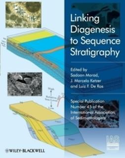 Ketzer, Marcelo - Linking Diagenesis to Sequence Stratigraphy, e-kirja