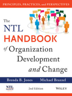 Brazzel, Michael - The NTL Handbook of Organization Development and Change: Principles, Practices, and Perspectives, ebook