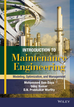 Ben-Daya, Mohamed - Introduction to Maintenance Engineering: Modelling, Optimization and Management, ebook