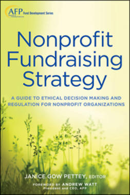 Pettey, Janice Gow - Nonprofit Fundraising Strategy: A Guide to Ethical Decision Making and Regulation for Nonprofit Organizations + Website, ebook