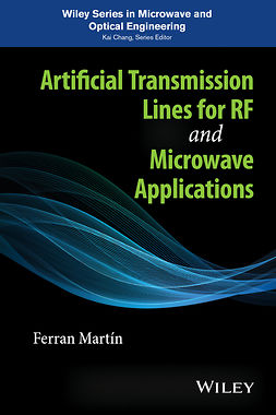 Martin, Ferran - Artificial Transmission Lines for RF and Microwave Applications, ebook