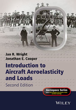 Cooper, Jonathan E. - Introduction to Aircraft Aeroelasticity and Loads, ebook