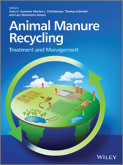 Sommer, Sven G. - Animal Manure Recycling: Treatment and Management, ebook