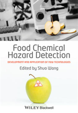 Wang, Shuo - Food Chemical Hazard Detection: Development and Application of New Technologies, e-kirja