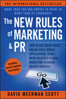 The new rules of marketing & PR : how to use social media, online video, mobile applications, blogs, news releases, and viral marketing to reach buyers directly