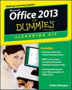 Wempen, Faithe - Office 2013 eLearning Kit For Dummies, e-kirja