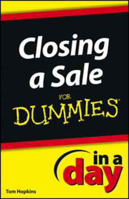 - Closing a Sale In a Day For Dummies, e-kirja