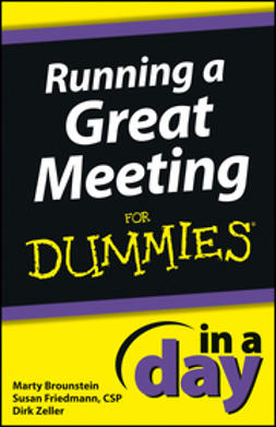 Brounstein, Marty - Running a Great Meeting In a Day For Dummies, e-bok