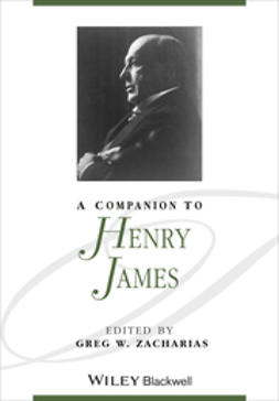 Zacharias, Greg W. - A Companion to Henry James, e-kirja
