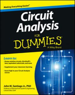 Santiago, John - Circuit Analysis For Dummies, ebook
