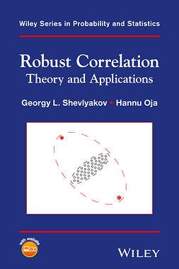 Oja, Hannu - Robust Correlation: Theory and Applications, e-kirja