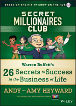 Heyward, A. - Secret Millionaires Club: Warren Buffett's 25 Secrets to Success in the Business of Life, e-kirja