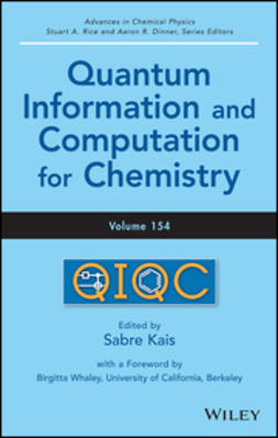Dinner, Aaron R. - Advances in Chemical Physics, Quantum Information and Computation for Chemistry, ebook