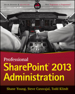 Caravajal, Steve - Professional SharePoint 2013 Administration, ebook