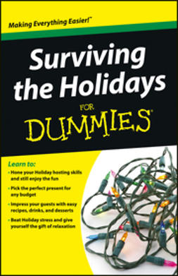- Surviving the Holidays For Dummies, ebook