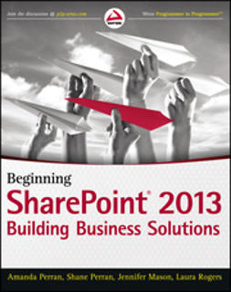 Mason, Jennifer - Beginning SharePoint 2013: Building Business Solutions, ebook