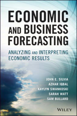 Bullard, Sam - Economic and Business Forecasting: Analyzing and Interpreting Econometric Results, e-bok