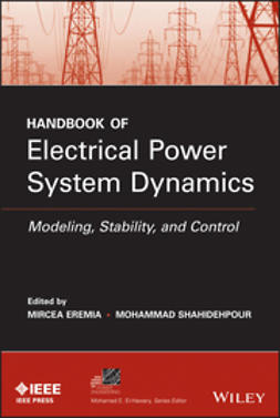Eremia, M. - Handbook of Electrical Power System Dynamics: Modeling, Stability, and Control, ebook
