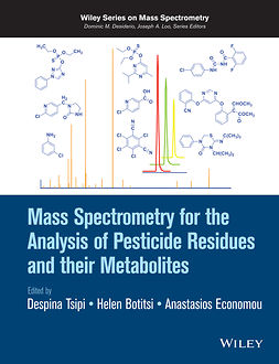 Botitsi, Helen - Mass Spectrometry for the Analysis of Pesticide Residues and their Metabolites, ebook