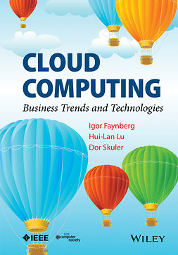 Faynberg, Igor - Cloud Computing: Business Trends and Technologies, ebook