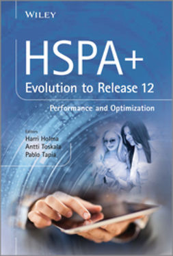 Holma, Harri - HSPA+ Evolution to Release 12: Performance and Optimization, e-kirja