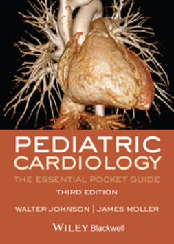 Johnson, Walter H. - Pediatric Cardiology: The Essential Pocket Guide, ebook