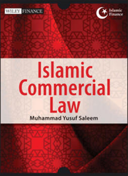 Saleem, Muhammad Yusuf - Islamic Commercial Law, ebook
