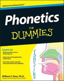 Katz, William - Phonetics For Dummies, e-kirja