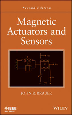Brauer, John R. - Magnetic Actuators and Sensors, ebook