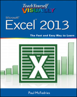 McFedries, Paul - Teach Yourself VISUALLY Excel 2013, e-bok