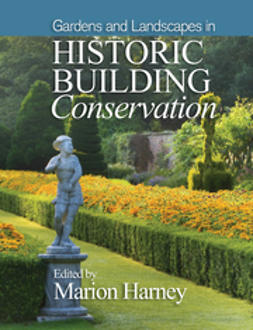 Harney, Marion - Gardens and Landscapes in Historic Building Conservation, ebook