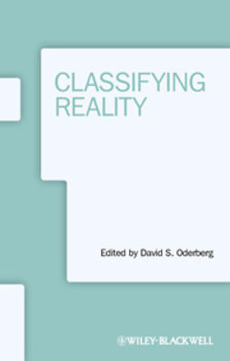 Oderberg, David S. - Classifying Reality, ebook