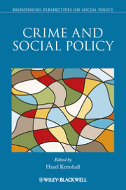 Kemshall, Hazel - Crime and Social Policy, e-bok