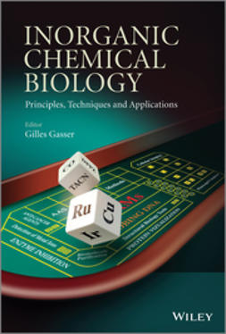 Gasser, Gilles - Inorganic Chemical Biology: Principles, Techniques and Applications, ebook