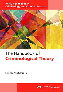 Piquero, Alex R. - The Handbook of Criminological Theory, e-bok