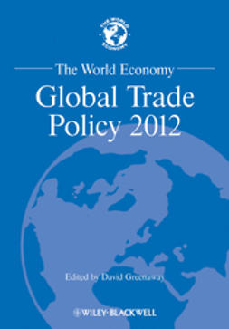 Greenaway, David - The World Economy: Global Trade Policy 2012, ebook