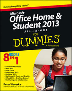 Weverka, Peter - Microsoft Office Home and Student Edition 2013 All-in-One For Dummies, ebook