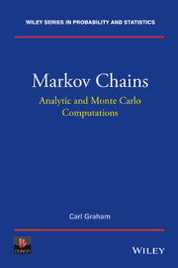 Graham, Carl - Markov Chains: Analytic and Monte Carlo Computations, ebook