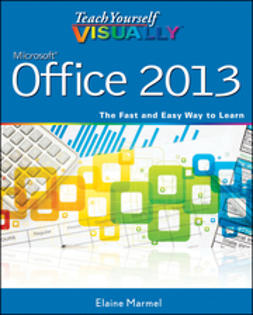 Marmel, Elaine - Teach Yourself VISUALLY Office 2013, ebook