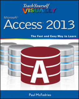 McFedries, Paul - Teach Yourself VISUALLY Access 2013, ebook