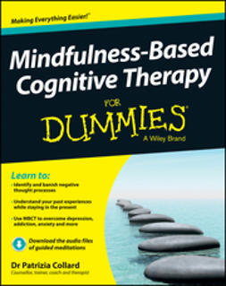 Collard, Patrizia - Mindfulness-Based Cognitive Therapy For Dummies, ebook