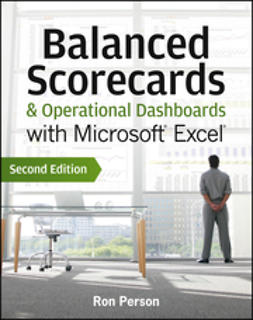 Person, Ron - Balanced Scorecards and Operational Dashboards with Microsoft Excel, ebook
