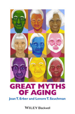 Erber, Joan T. - Great Myths of Aging, e-bok