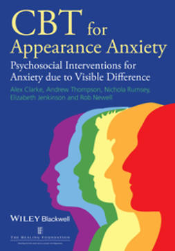 Clarke, Alex - CBT for Appearance Anxiety: Psychosocial Interventions for Anxiety due to Visible Difference, ebook