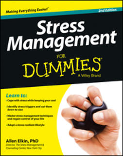 Elkin, Allen - Stress Management For Dummies, e-bok
