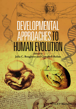 Boughner, Julie - Developmental Approaches to Human Evolution, ebook