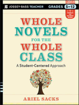 Sacks, Ariel - Whole Novels for the Whole Class: A Student-Centered Approach, ebook