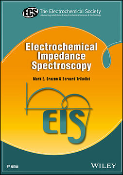 Orazem, Mark E. - Electrochemical Impedance Spectroscopy, ebook