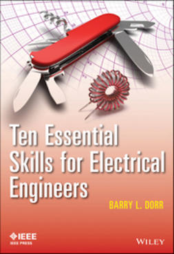 Dorr, Barry - Ten Essential Skills for Electrical Engineers, ebook