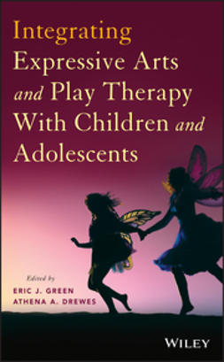 Green, Eric J. - Integrating Expressive Arts and Play Therapy with Children and Adolescents, e-bok